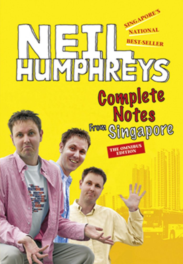 Complete Notes from Singapore The Omnibus Edition